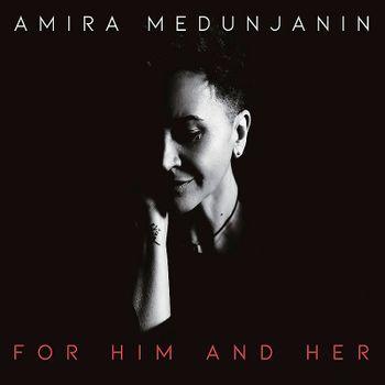Amira Medunjanin 2020 - For Him and Her 55994683_Amira_Medunjanin_2020_-_For_Him_and_Her